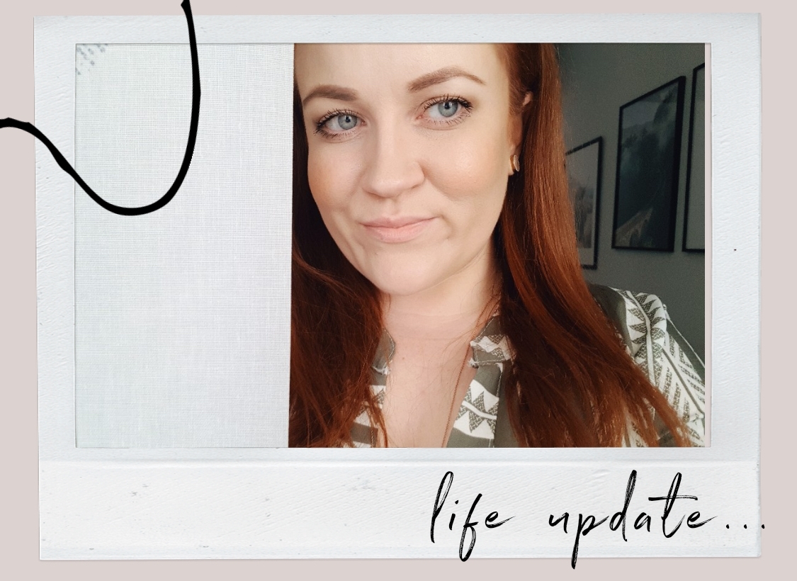 LIFE UPDATE & OTHER THOUGHTS #7