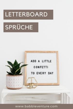 Mehr als 100 Letterboard Sprüche: witzig, cool und nachdenklich