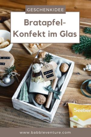 DIY Weihnachtsgeschenk aus der Küche: Bratapfel-Konfekt im Glas