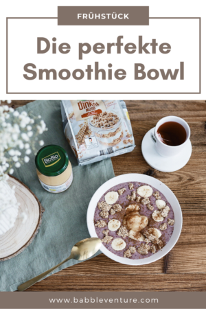 Rezept: Smoothie Bowl - das perfekte Frühstück