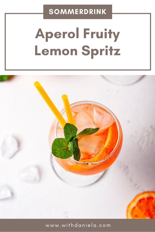 Sommerdrink: Aperol Fruity Lemon Spritz
